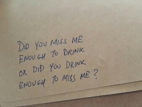 Did, You, and Miss: DID YoU MISS ME  ENOUGH DRINK  ok Dip YoU DRINK  ENOUGH TO MSS ME2
