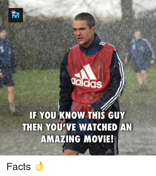 you-know-this: didas  IF YOU KNOW THIS GUY  THEN YOU VE WATCHED AN  AMAZING MOVIE! Facts 👌