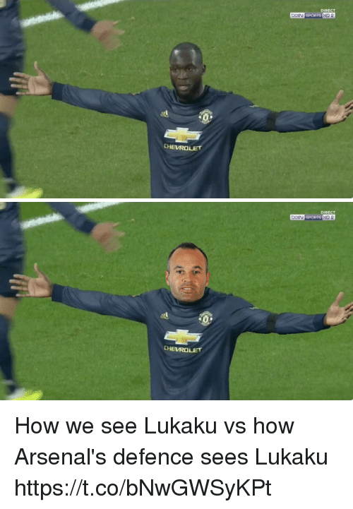 Lukaku: DIRECT  eIN SPORTS HD 2  CHEVROLET   DIRECT  BeN SPORTS HD 2  CHEVROLET How we see Lukaku vs how Arsenal's defence sees Lukaku https://t.co/bNwGWSyKPt