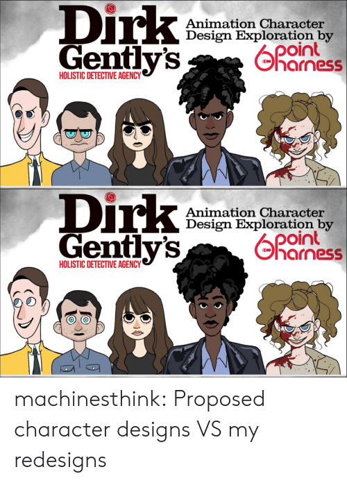 Animation: Dirk  Gentlv's  Animation Character  Design Exploration by  04  harness  HOLISTIC DETECTIVE AGENCY   Dirk  Gently's  Animation Character  Design Exploration by  oint  기 arness  HOLISTIC DETECTIVE AGENCY machinesthink:  Proposed character designs VS my redesigns