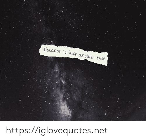 Another, Net, and Href: distance is just another tese https://iglovequotes.net