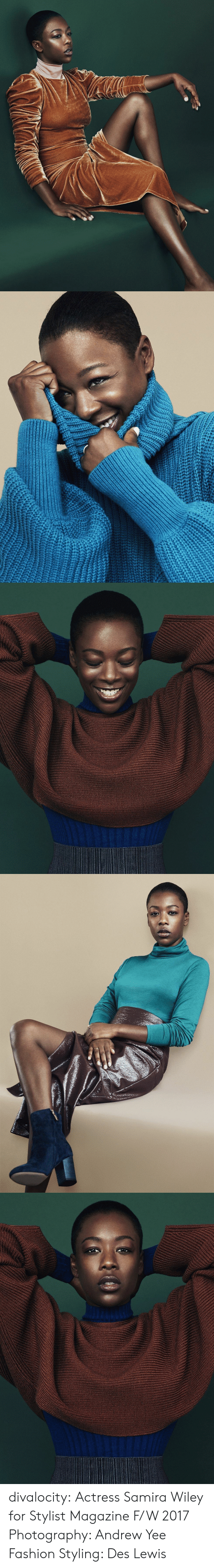 Fashion, Tumblr, and Yee: divalocity: Actress Samira Wiley for Stylist Magazine F/W 2017 Photography: Andrew Yee Fashion Styling: Des Lewis