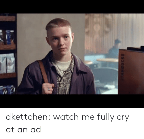 cry: dkettchen:  watch me fully cry at an ad