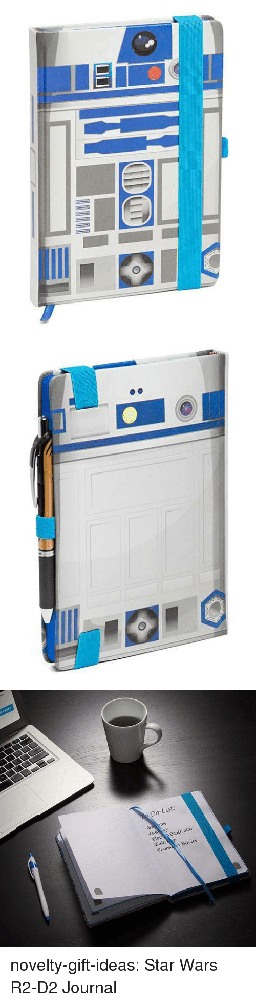 Death Star: Do List  ry  Blowe Death Star  Walk  or Mindel novelty-gift-ideas:  Star Wars R2-D2 Journal