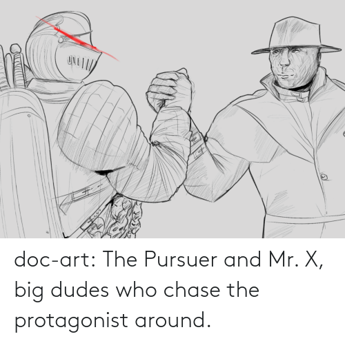 Tumblr, Blog, and Chase: doc-art:  The Pursuer and Mr. X, big dudes who chase the protagonist around.