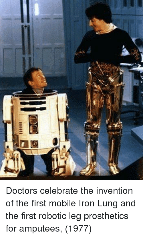 Robotic: Doctors celebrate the invention of the first mobile Iron Lung and the first robotic leg prosthetics for amputees, (1977)