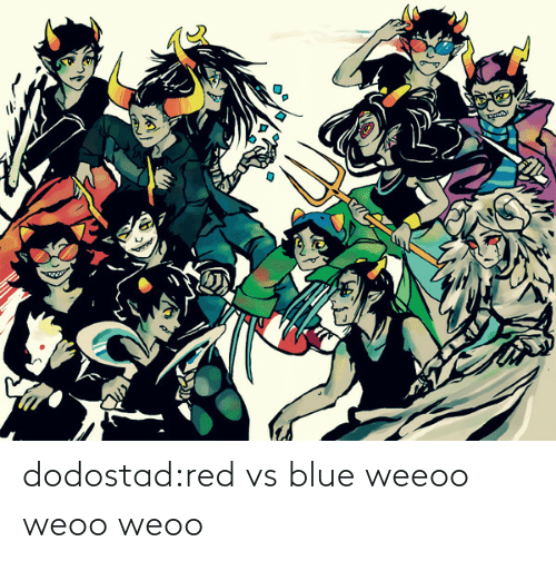 red: dodostad:red vs blue weeoo weoo weoo