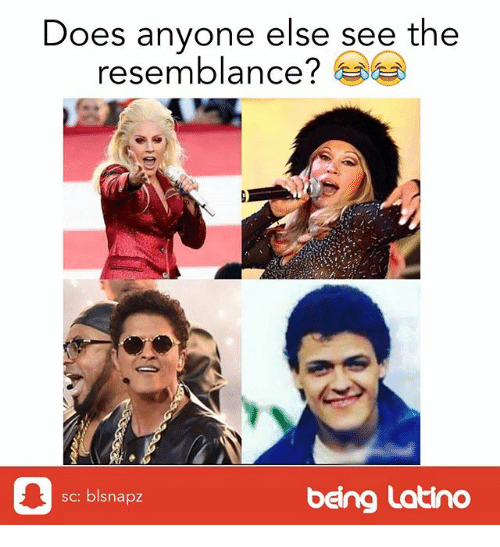 resemblance: Does anyone else see the  resemblance!  sc: blsnapz  being Latino