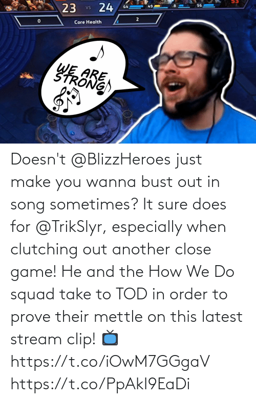 order: Doesn't @BlizzHeroes just make you wanna bust out in song sometimes?  It sure does for @TrikSlyr, especially when clutching out another close game!  He and the How We Do squad take to TOD in order to prove their mettle on this latest stream clip!  📺https://t.co/iOwM7GGgaV https://t.co/PpAkI9EaDi
