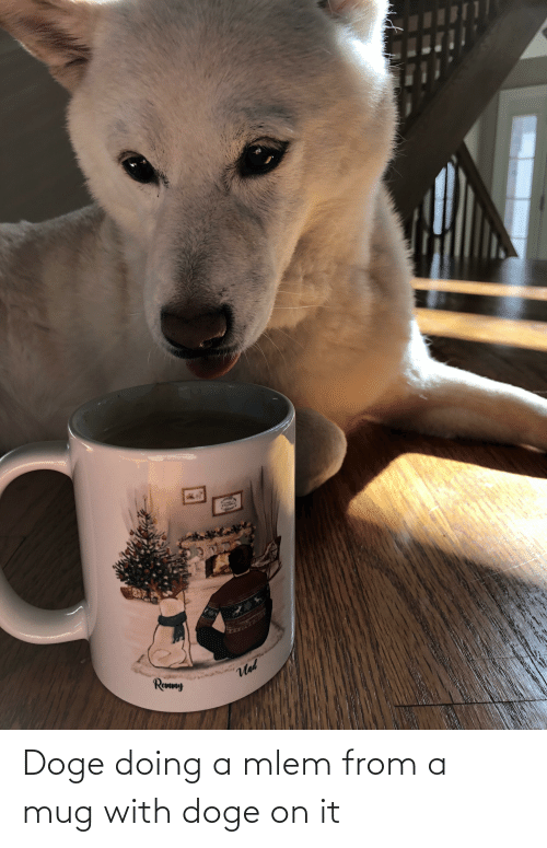 Mlem: Doge doing a mlem from a mug with doge on it