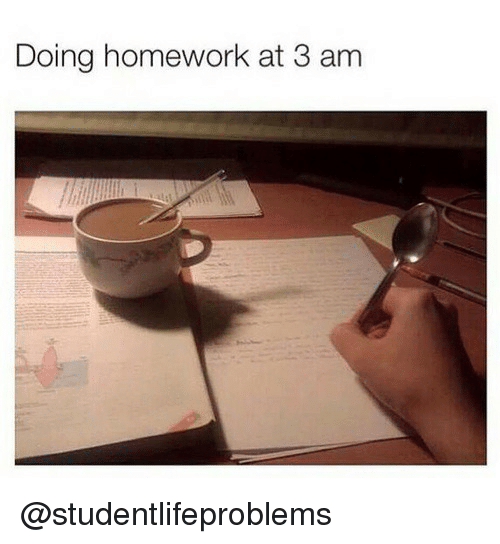 doing homework: Doing homework at 3 am @studentlifeproblems