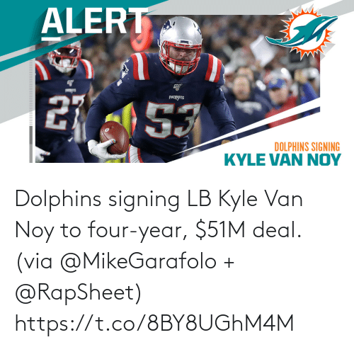 deal: Dolphins signing LB Kyle Van Noy to four-year, $51M deal. (via @MikeGarafolo + @RapSheet) https://t.co/8BY8UGhM4M