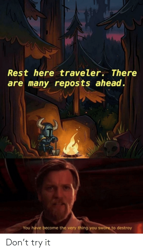 Try: Don't try it