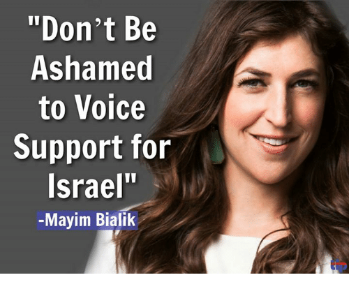 """Memes, Voice, and 🤖: """"Don't Be  Ashamed  to Voice  Support for  srael""""  -Mayim Bialik"""