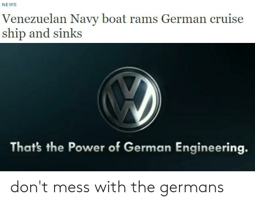 Dank Memes, Mess, and Germans: don't mess with the germans