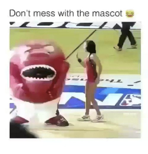 Indonesian (Language), Mess, and  Dont: Don't mess with the mascot