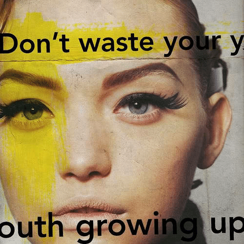 Growing Up,  Growing, and  Dont: Don't waste your y  outh growing up