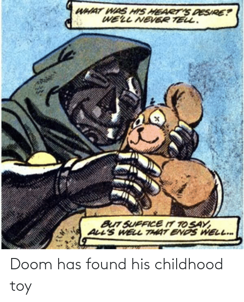 toy: Doom has found his childhood toy