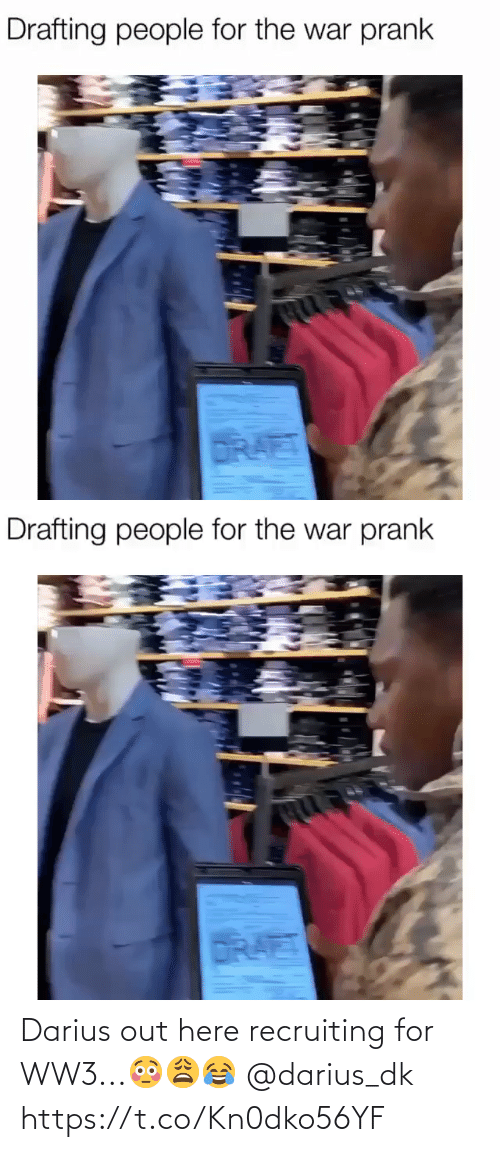 The War: Drafting people for the war prank  DRAET   Drafting people for the war prank  DRAET Darius out here recruiting for WW3...😳😩😂 @darius_dk https://t.co/Kn0dko56YF