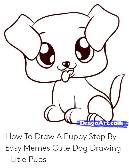 DragoArtcom How to Draw a Puppy Step by Easy Memes Cute Dog