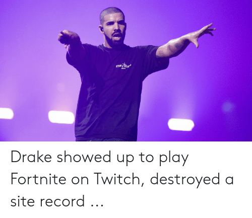 Drake Fortnite Memes: Drake showed up to play Fortnite on Twitch, destroyed a site record ...