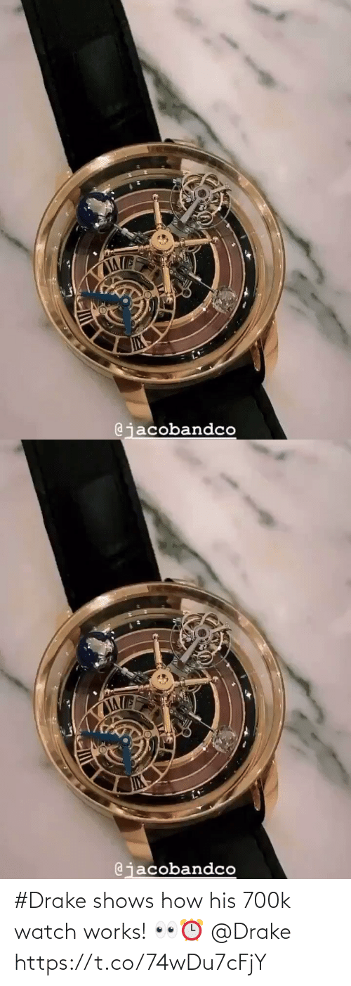 works: #Drake shows how his 700k watch works! 👀⏰ @Drake https://t.co/74wDu7cFjY