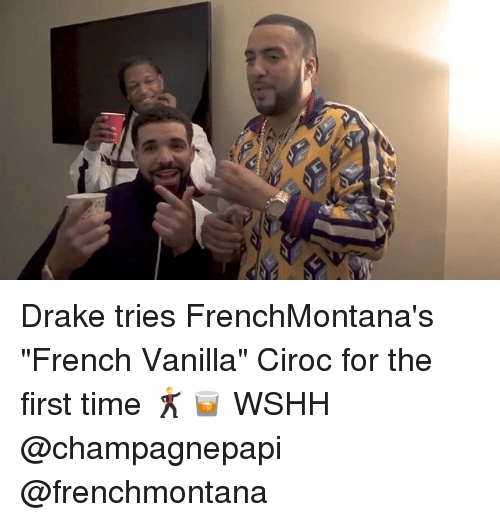 """Drake, Memes, and Wshh: Drake tries FrenchMontana's """"French Vanilla"""" Ciroc for the first time 🕺🥃 WSHH @champagnepapi @frenchmontana"""