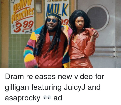 dram: Dram releases new video for gilligan featuring JuicyJ and asaprocky 👀 ad