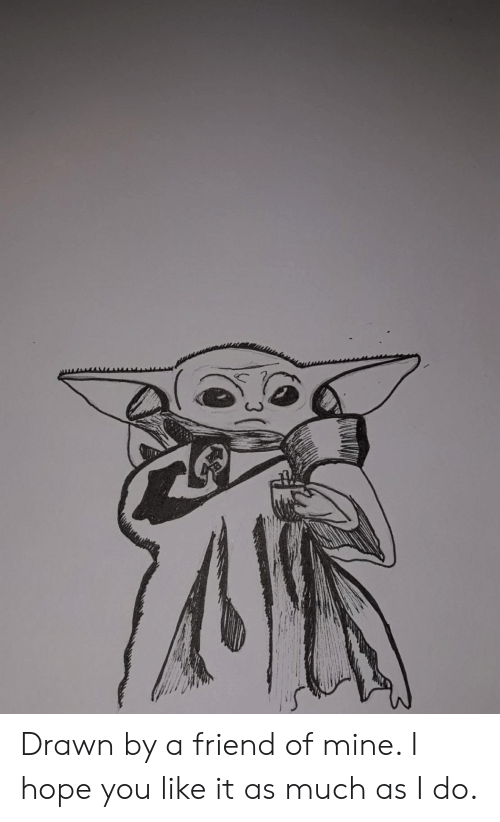 Reddit, Hope, and Mine: Drawn by a friend of mine. I hope you like it as much as I do.