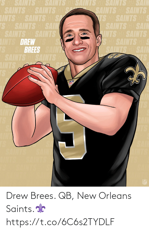 New Orleans Saints: Drew Brees. QB, New Orleans Saints.⚜️ https://t.co/6C6s2TYDLF