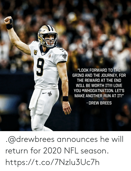 Return: .@drewbrees announces he will return for 2020 NFL season. https://t.co/7Nzlu3Uc7h