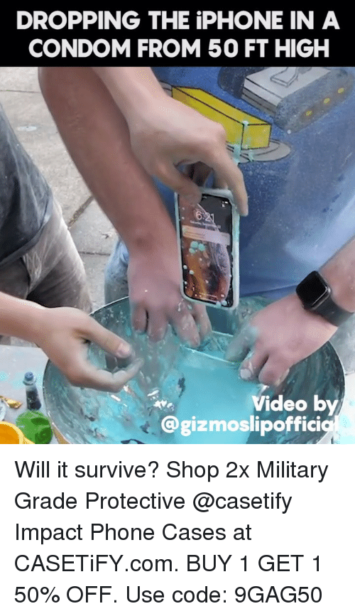 the iphone: DROPPING THE iPHONE IN A  CONDOM FROM50 FT HIGH  Video by  @gizmoslipoffici Will it survive? Shop 2x Military Grade Protective @casetify Impact Phone Cases at CASETiFY.com. BUY 1 GET 1 50% OFF. Use code: 9GAG50