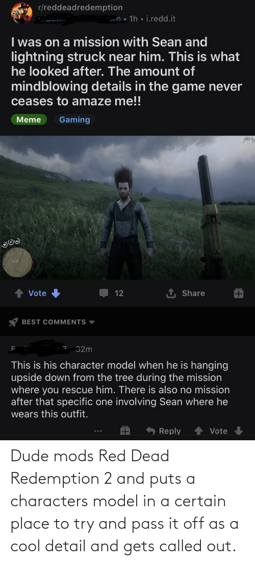 red dead: Dude mods Red Dead Redemption 2 and puts a characters model in a certain place to try and pass it off as a cool detail and gets called out.