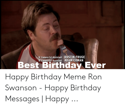 25 Best Memes About Happy Birthday Meme Ron Swanson Happy