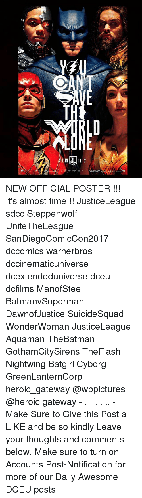 posterization: E LE NEW OFFICIAL POSTER !!!! It's almost time!!! JusticeLeague sdcc Steppenwolf UniteTheLeague SanDiegoComicCon2017 dccomics warnerbros dccinematicuniverse dcextendeduniverse dceu dcfilms ManofSteel BatmanvSuperman DawnofJustice SuicideSquad WonderWoman JusticeLeague Aquaman TheBatman GothamCitySirens TheFlash Nightwing Batgirl Cyborg GreenLanternCorp heroic_gateway @wbpictures @heroic.gateway - . . . . .. -Make Sure to Give this Post a LIKE and be so kindly Leave your thoughts and comments below. Make sure to turn on Accounts Post-Notification for more of our Daily Awesome DCEU posts.