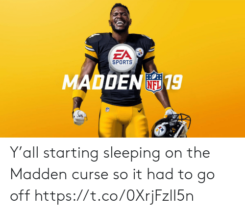 Nfl, Sports, and Sleeping: EA  SPORTS  MADDEN19  FL Y'all starting sleeping on the Madden curse so it had to go off https://t.co/0XrjFzlI5n