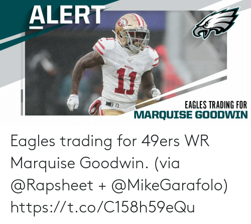 San Francisco 49ers: Eagles trading for 49ers WR Marquise Goodwin. (via @Rapsheet + @MikeGarafolo) https://t.co/C158h59eQu