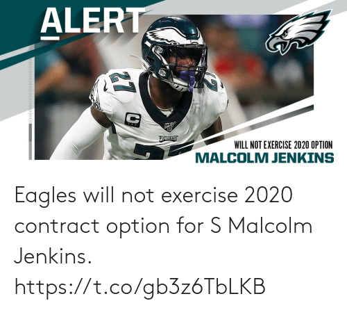 Exercise: Eagles will not exercise 2020 contract option for S Malcolm Jenkins. https://t.co/gb3z6TbLKB