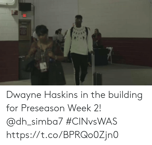 Memes, 🤖, and For: EAIT  ef Dwayne Haskins in the building for Preseason Week 2! @dh_simba7  #CINvsWAS https://t.co/BPRQo0Zjn0