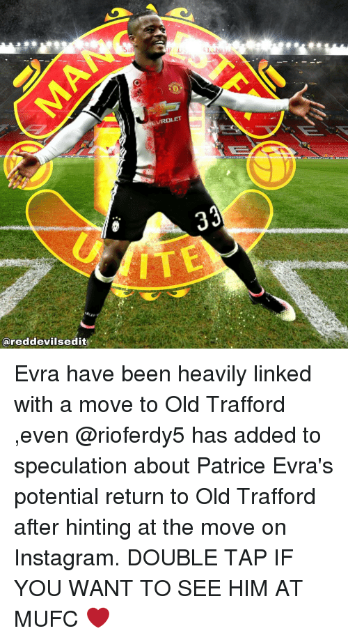 Memes, 🤖, and Patrice Evra: eared devilsedit  EUROLET Evra have been heavily linked with a move to Old Trafford ,even @rioferdy5 has added to speculation about Patrice Evra's potential return to Old Trafford after hinting at the move on Instagram. DOUBLE TAP IF YOU WANT TO SEE HIM AT MUFC ❤