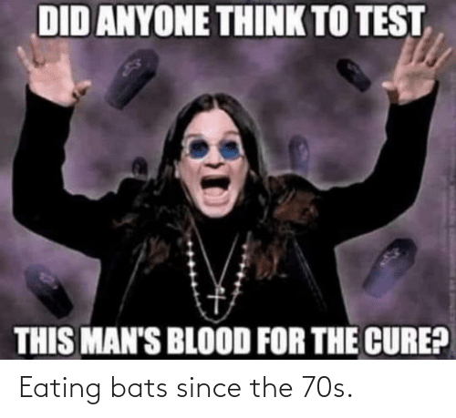 eating: Eating bats since the 70s.
