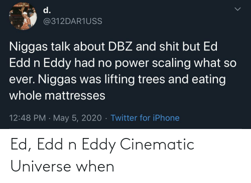 universe: Ed, Edd n Eddy Cinematic Universe when
