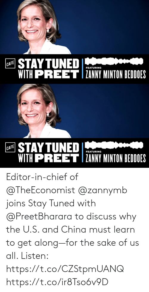 China: Editor-in-chief of @TheEconomist @zannymb joins Stay Tuned with @PreetBharara to discuss why the U.S. and China must learn to get along—for the sake of us all. Listen: https://t.co/CZStpmUANQ https://t.co/ir8Tso6v9D