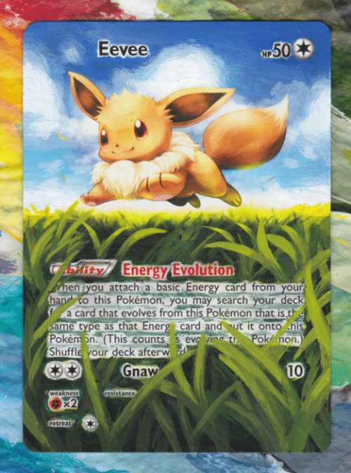 gnaw: Eevee  50  ASit EnergyEvolution  nen you attach a basic Energy card from your  han to this Pokémon, you may search your deck  fa card that evolves from this Pokémon that is the  same type as that Energ card andut it onto nis  Pokém on. (This counts s evc ing tu Poknon.)  Shuffle your deck afterw  10  Gnaw  weakness  resistance  fretreat