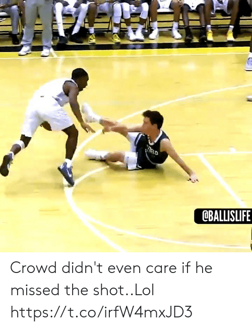 Lol, Memes, and 🤖: ELD  @BALLISLIFE Crowd didn't even care if he missed the shot..Lol https://t.co/irfW4mxJD3