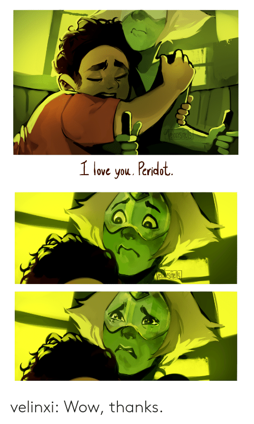 Love, Tumblr, and Wow: elocesielis  1 love you. Peridot   Vaesinels velinxi:  Wow, thanks.