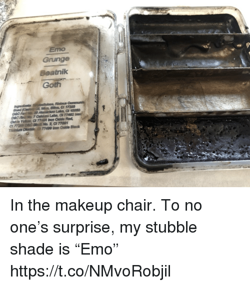 "Emo, Makeup, and Memes: Emo  Grunge  Beatnilk  Goth In the makeup chair. To no one's surprise, my stubble shade is ""Emo"" https://t.co/NMvoRobjil"