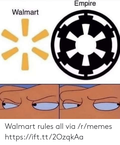 Empire, Memes, and Walmart: Empire  Walmart Walmart rules all via /r/memes https://ift.tt/2OzqkAa