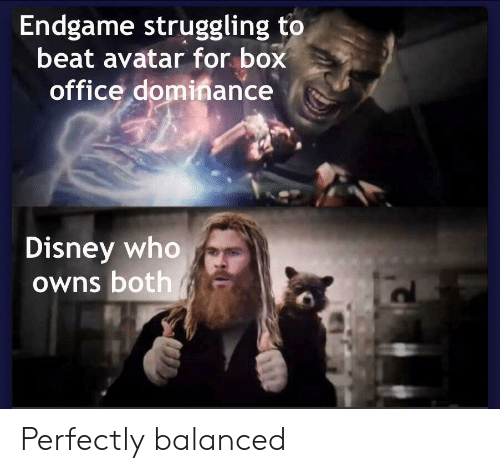 Disney, Avatar, and Box Office: Endgame struggling to  beat avatar for box  office dominance  Disney who  Owns both Perfectly balanced