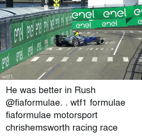 motorsport: enel enel e  enel enel  wtf1 He was better in Rush @fiaformulae. . wtf1 formulae fiaformulae motorsport chrishemsworth racing race